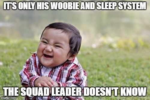 Evil Toddler Meme | IT'S ONLY HIS WOOBIE AND SLEEP SYSTEM THE SQUAD LEADER DOESN'T KNOW | image tagged in memes,evil toddler | made w/ Imgflip meme maker