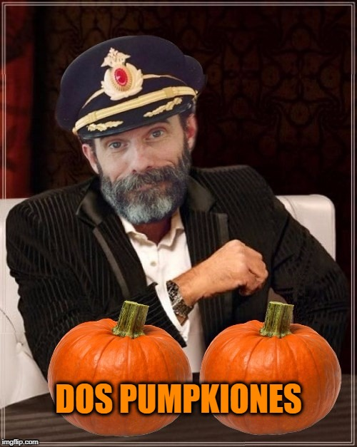 Needs to brush up on his Spanish | DOS PUMPKIONES | image tagged in most obviously interesting pumpkin,spanish,pumpkin,pumpkin spice,captain obvious | made w/ Imgflip meme maker