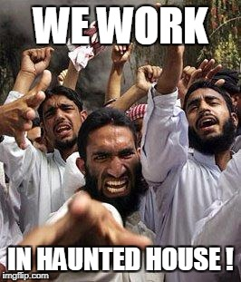 WE WORK IN HAUNTED HOUSE ! | made w/ Imgflip meme maker
