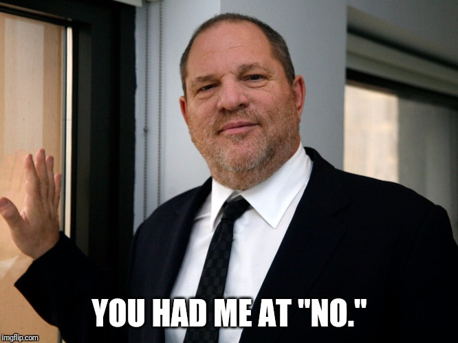 "YOU HAD ME AT ""NO."" 