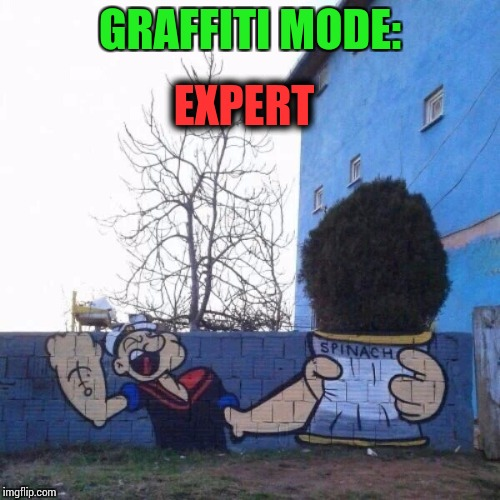 Eye popping Popeye | GRAFFITI MODE: EXPERT | image tagged in graffiti mode,popeye,pipe_picasso | made w/ Imgflip meme maker