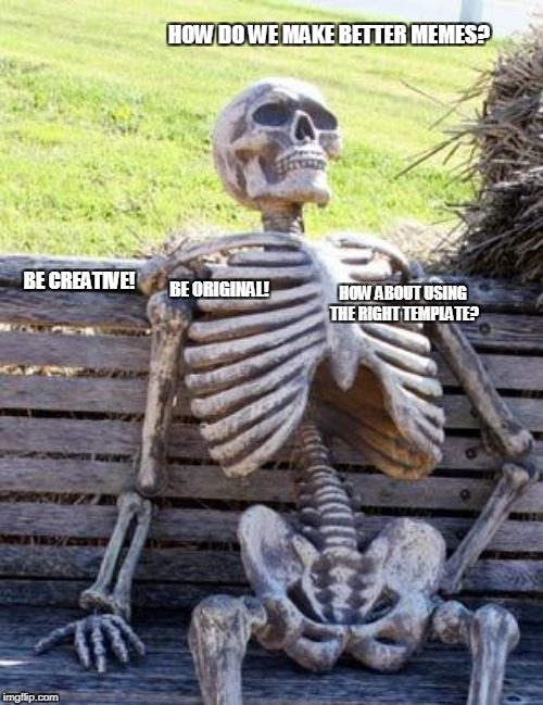 """How about using the right template?"" speaks from the heart! 