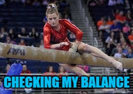CHECKING MY BALANCE | made w/ Imgflip meme maker