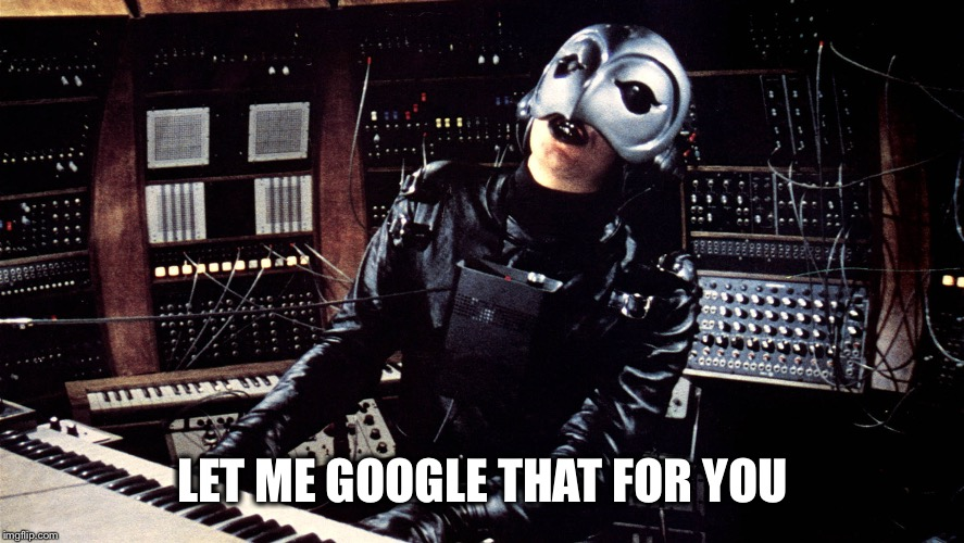 LET ME GOOGLE THAT FOR YOU | image tagged in phantom paradise | made w/ Imgflip meme maker