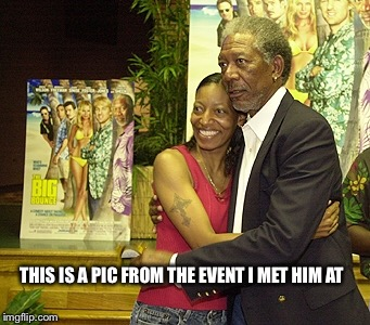 THIS IS A PIC FROM THE EVENT I MET HIM AT | made w/ Imgflip meme maker