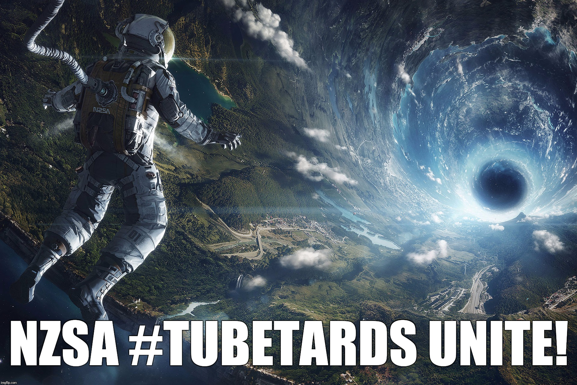 NZSA #TUBETARDS UNITE! | made w/ Imgflip meme maker