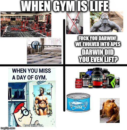 When Gym is life | WHEN GYM IS LIFE F**K YOU DARWIN! WE EVOLVED INTO APES DARWIN DID YOU EVEN LIFT? | image tagged in x starter pack,gym,arnold meme,do you even lift | made w/ Imgflip meme maker