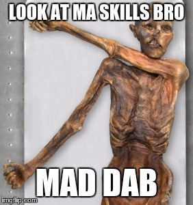 LOOK AT MA SKILLS BRO MAD DAB | image tagged in hit the dab | made w/ Imgflip meme maker