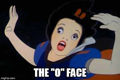 THE ''O'' FACE | made w/ Imgflip meme maker