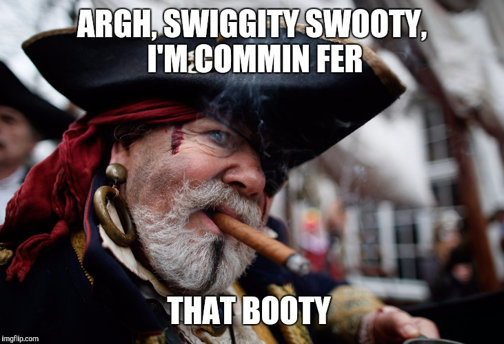 ARGH, SWIGGITY SWOOTY, I'M COMMIN FER THAT BOOTY | made w/ Imgflip meme maker