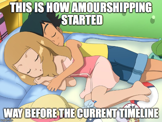 Amourshipping Before | THIS IS HOW AMOURSHIPPING STARTED WAY BEFORE THE CURRENT TIMELINE | image tagged in amourshipping,memes,pokemon,ash ketchum,serena | made w/ Imgflip meme maker