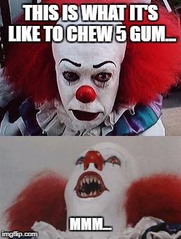 What it feels like to chew 5 gum meme