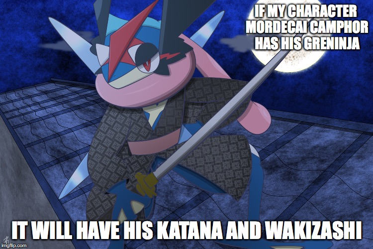 Ash-Greninja With Katana | IF MY CHARACTER MORDECAI CAMPHOR HAS HIS GRENINJA IT WILL HAVE HIS KATANA AND WAKIZASHI | image tagged in ash ketchum,greninja,memes,pokemon | made w/ Imgflip meme maker