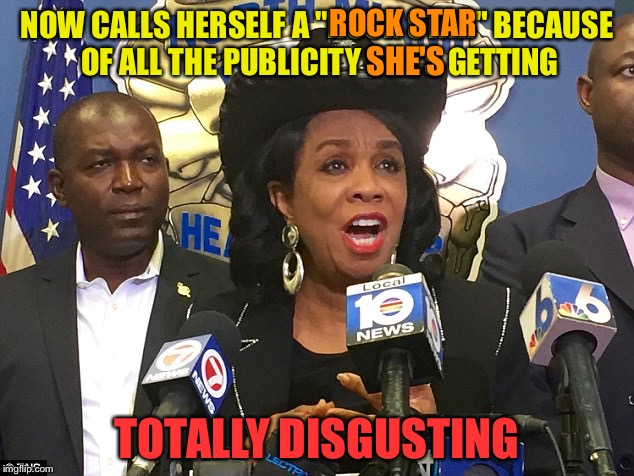 "NOW CALLS HERSELF A ""ROCK STAR"" BECAUSE OF ALL THE PUBLICITY SHE'S GETTING TOTALLY DISGUSTING SHE'S ROCK STAR 