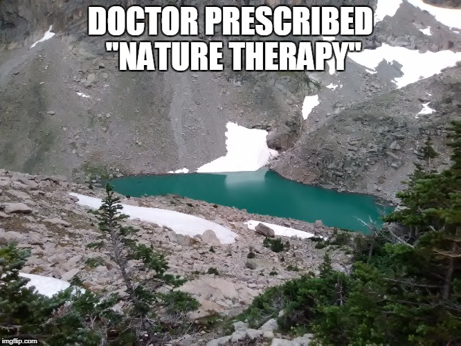 "DOCTOR PRESCRIBED ""NATURE THERAPY"" 