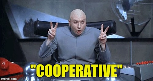 """cooperative"" 