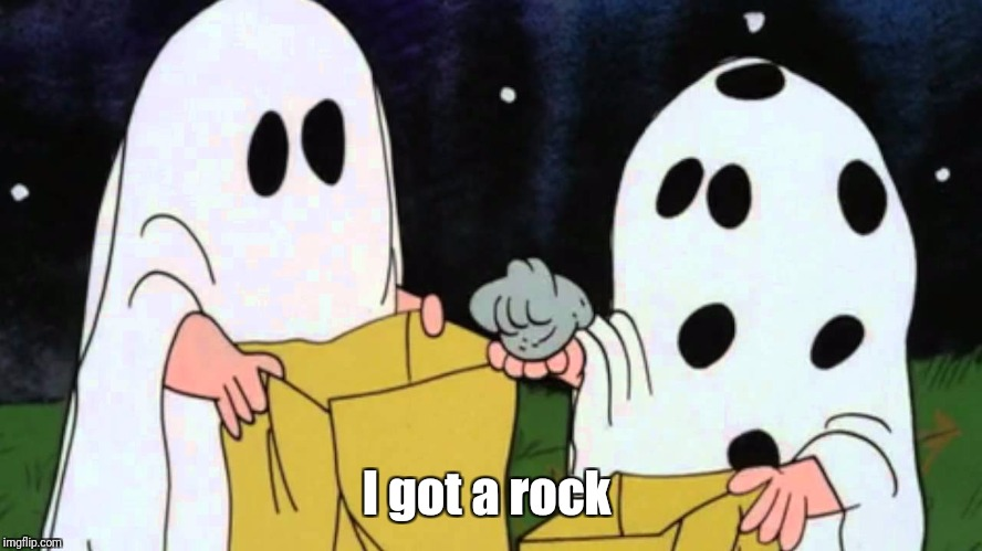 Charlie brown rock | I got a rock | image tagged in charlie brown rock | made w/ Imgflip meme maker