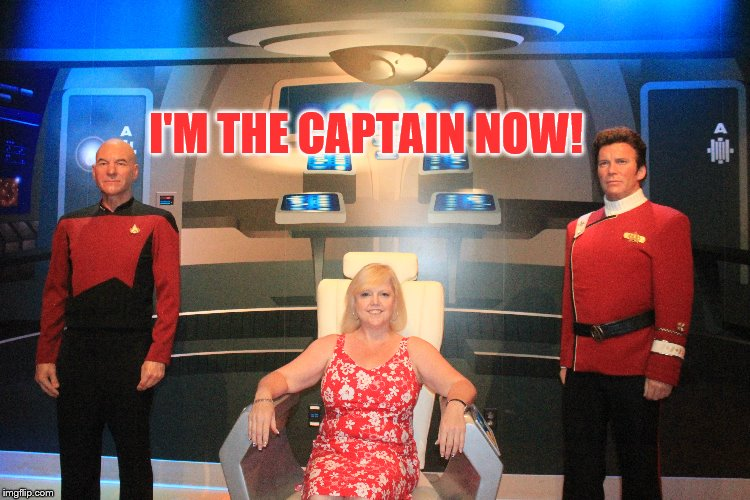 Everyone has a little captain in them...  | I'M THE CAPTAIN NOW! | image tagged in captain kirk,captain picard,star trek,enterprise,funny,blonde | made w/ Imgflip meme maker