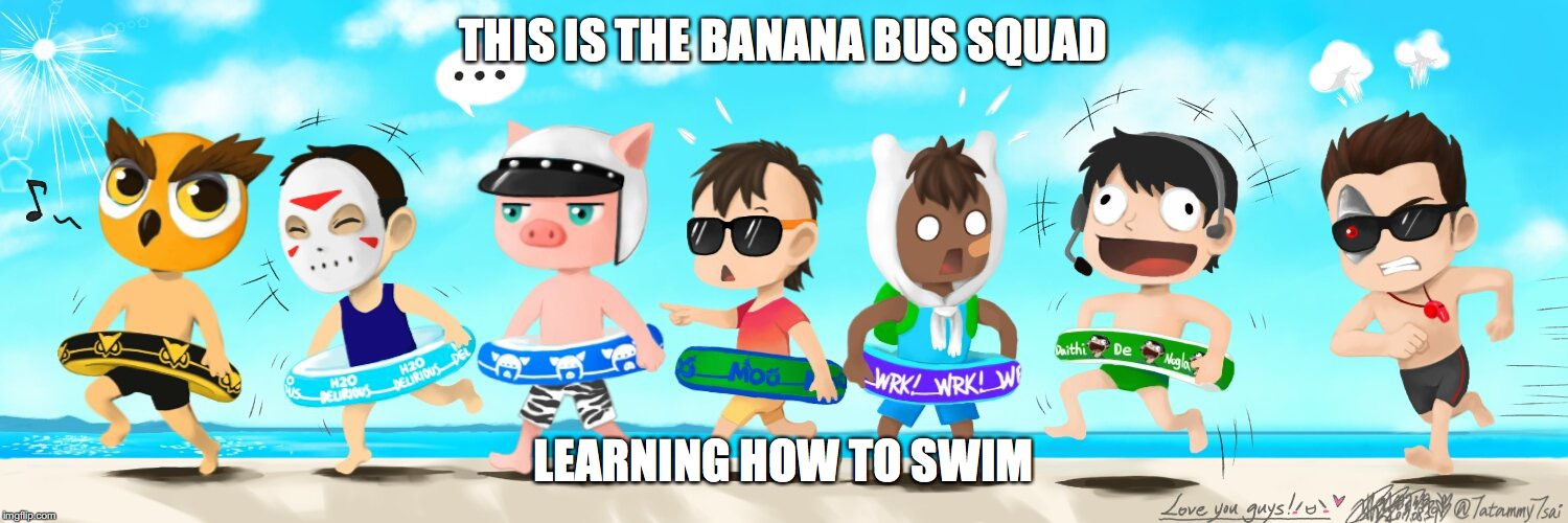 Beach Hide and Seek | THIS IS THE BANANA BUS SQUAD LEARNING HOW TO SWIM | image tagged in banana bus squad,memes,vanoss | made w/ Imgflip meme maker