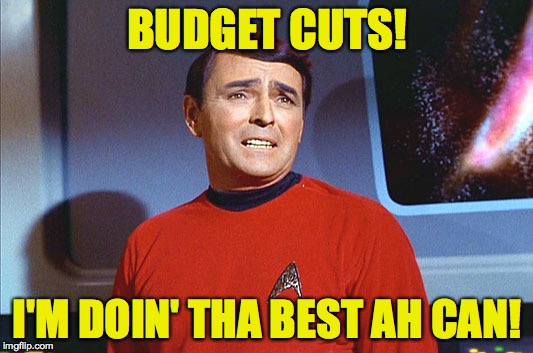 BUDGET CUTS! I'M DOIN' THA BEST AH CAN! | made w/ Imgflip meme maker