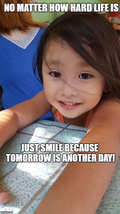 Motivation | NO MATTER HOW HARD LIFE IS JUST SMILE BECAUSE TOMORROW IS ANOTHER DAY! | image tagged in motivation,motivational,life,focus,goal,real life | made w/ Imgflip meme maker