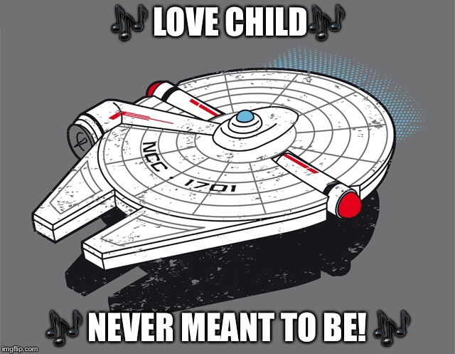 Millennium Enterprise | image tagged in star trek,star wars,enterprise,millennium falcon,ncc-1701,just wrong | made w/ Imgflip meme maker