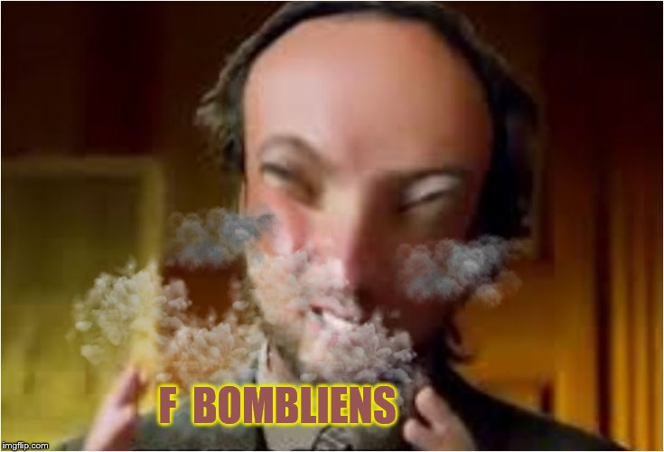 F  BOMBLIENS | made w/ Imgflip meme maker