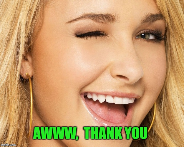 AWWW,  THANK YOU | made w/ Imgflip meme maker