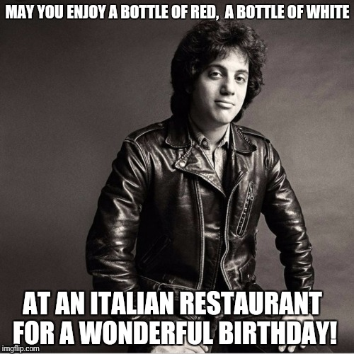 billy joel birthday Billy Joel birthday wish   Imgflip billy joel birthday