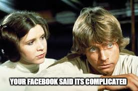 A simple misunderstood gesture  | YOUR FACEBOOK SAID ITS COMPLICATED | image tagged in memes,star wars,facebook,funny | made w/ Imgflip meme maker