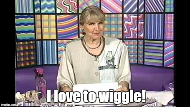 I love to wiggle! | image tagged in rainbow sponge lady | made w/ Imgflip meme maker