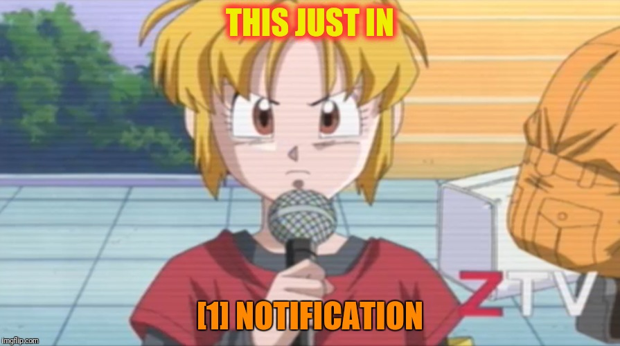 THIS JUST IN [1] NOTIFICATION | made w/ Imgflip meme maker