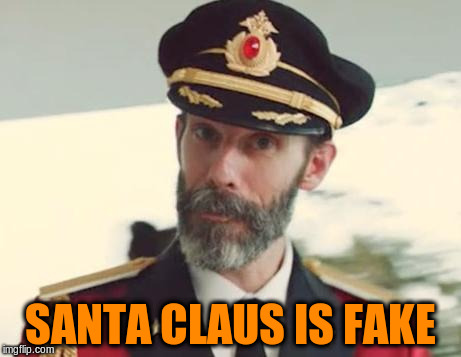 SANTA CLAUS IS FAKE | made w/ Imgflip meme maker