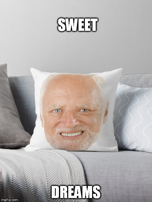 SWEET DREAMS | made w/ Imgflip meme maker