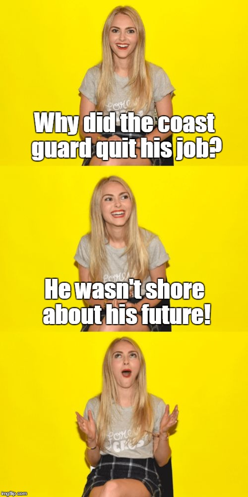 Bad Pun AnnaSophia Robb. Just don't take this pun too littorally! ;-) | Why did the coast guard quit his job? He wasn't shore about his future! | image tagged in bad pun annasophia robb,bad pun,memes,because what imgflip needs is more bad pun templates | made w/ Imgflip meme maker