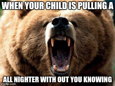 moms be like | WHEN YOUR CHILD IS PULLING A ALL NIGHTER WITH OUT YOU KNOWING | image tagged in moms be like | made w/ Imgflip meme maker