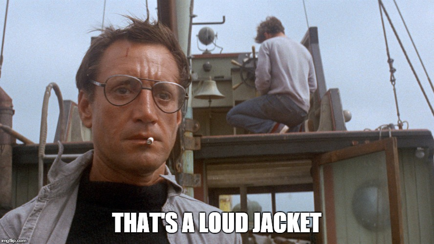 THAT'S A LOUD JACKET | made w/ Imgflip meme maker