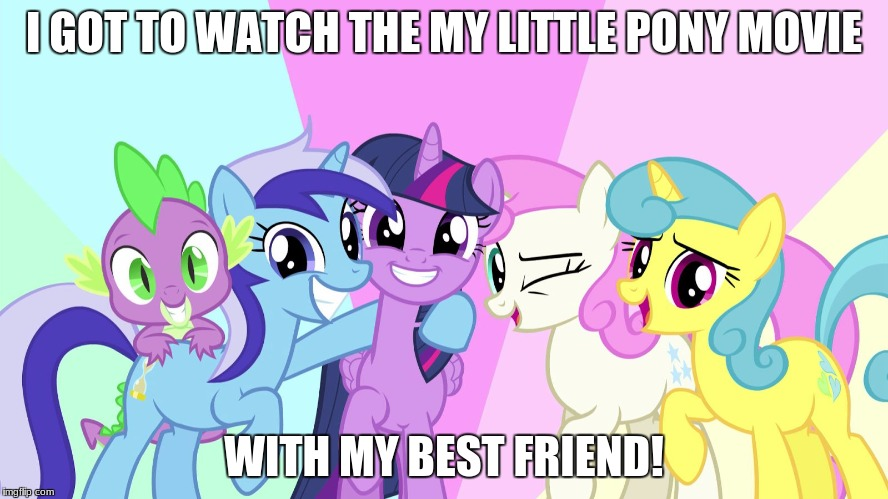 He wasn't even a brony, just a great friend! He made it so much better! | I GOT TO WATCH THE MY LITTLE PONY MOVIE WITH MY BEST FRIEND! | image tagged in fascinated ponies,memes,best friends,my little pony movie,my little pony,movies | made w/ Imgflip meme maker