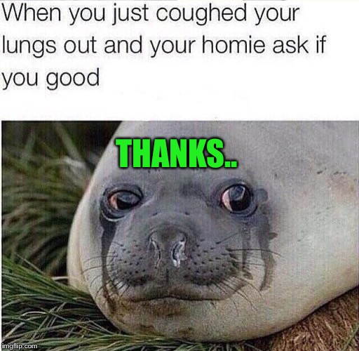 THANKS.. | made w/ Imgflip meme maker