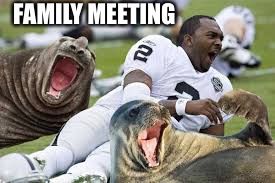 FAMILY MEETING | image tagged in funny | made w/ Imgflip meme maker