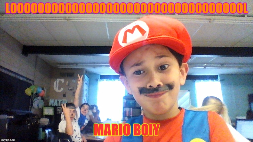 merio | LOOOOOOOOOOOOOOOOOOOOOOOOOOOOOOOOOOL MARIO BOIY | image tagged in aw yeah rage face | made w/ Imgflip meme maker