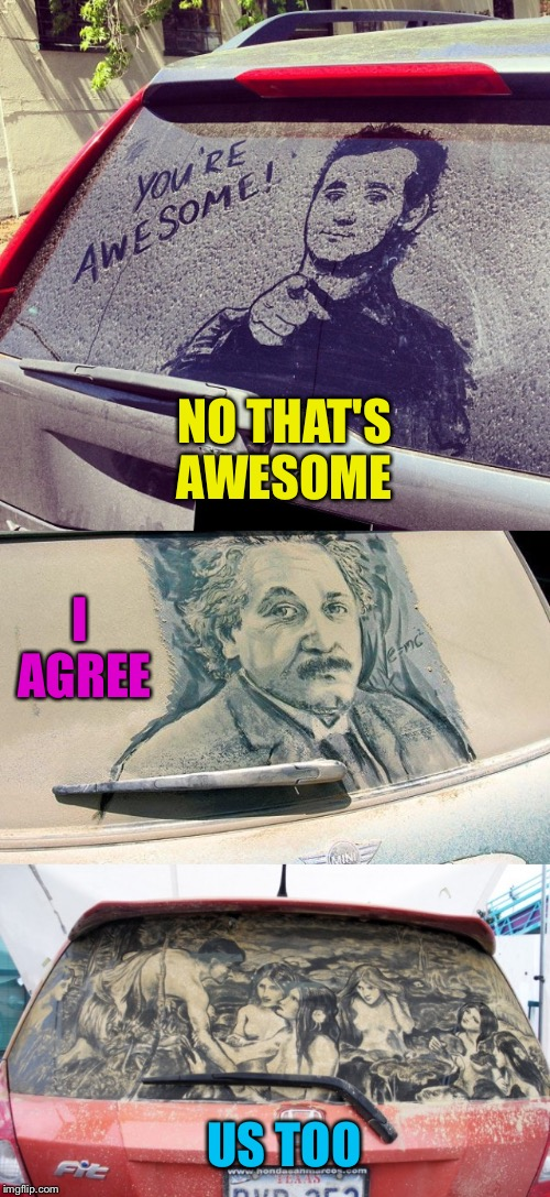 NO THAT'S AWESOME US TOO I AGREE | made w/ Imgflip meme maker
