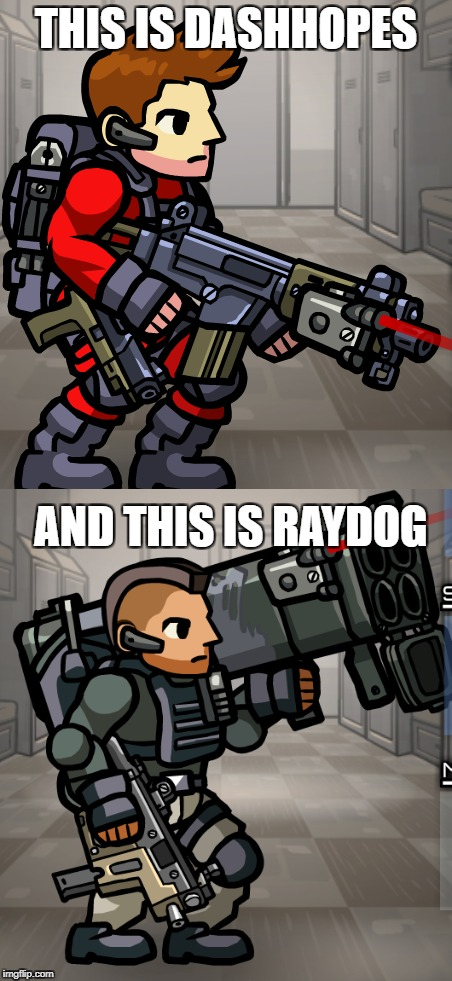 2 out of 15 winners going to be on Part 9 of Final Recruits! | THIS IS DASHHOPES AND THIS IS RAYDOG | image tagged in strike force heroes 3,dashhopes,raydog | made w/ Imgflip meme maker