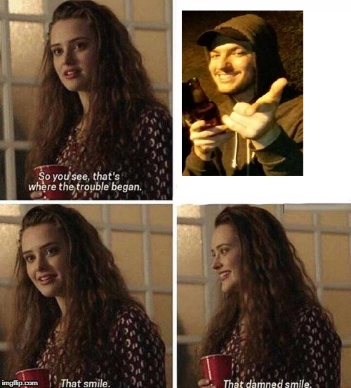 13 reasons why | image tagged in 13 reasons why | made w/ Imgflip meme maker