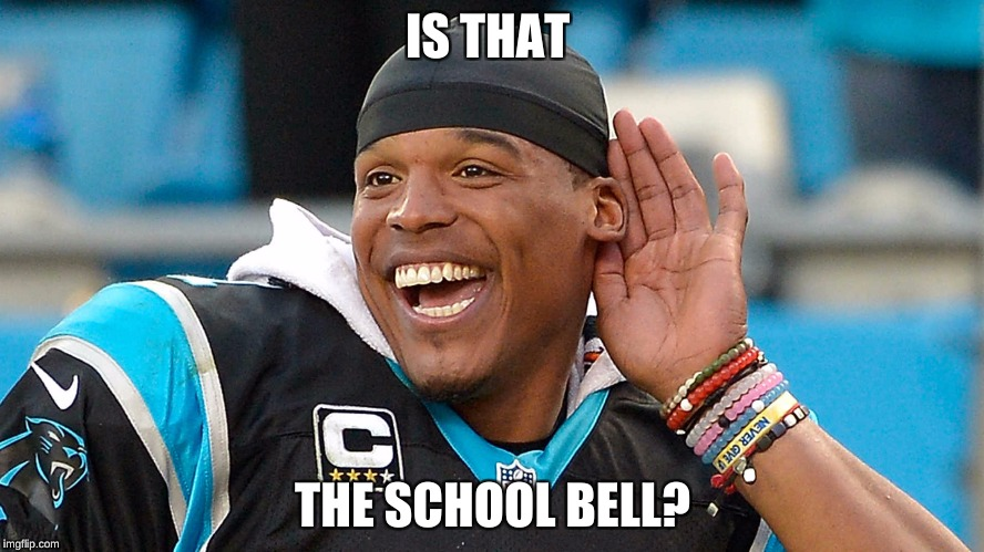 IS THAT THE SCHOOL BELL? | image tagged in nfl memes | made w/ Imgflip meme maker