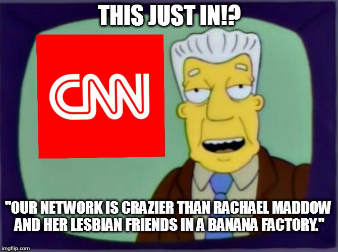 "Gone Bananas | THIS JUST IN!? ""OUR NETWORK IS CRAZIER THAN RACHAEL MADDOW AND HER LESBIAN FRIENDS IN A BANANA FACTORY."" 