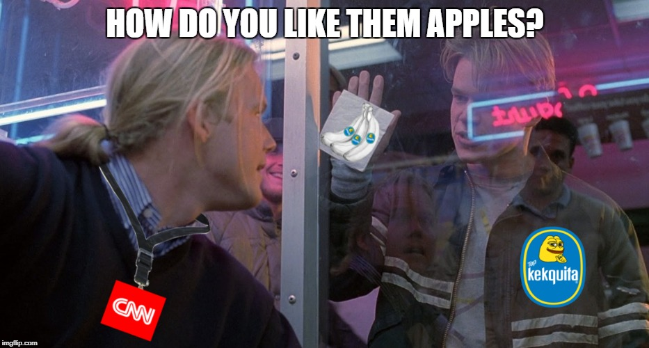 How Do You Like Them Apples? | HOW DO YOU LIKE THEM APPLES? | image tagged in cnn,cnn fake news,fake news,fakenews | made w/ Imgflip meme maker