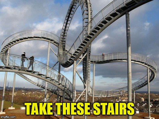 TAKE THESE STAIRS | made w/ Imgflip meme maker