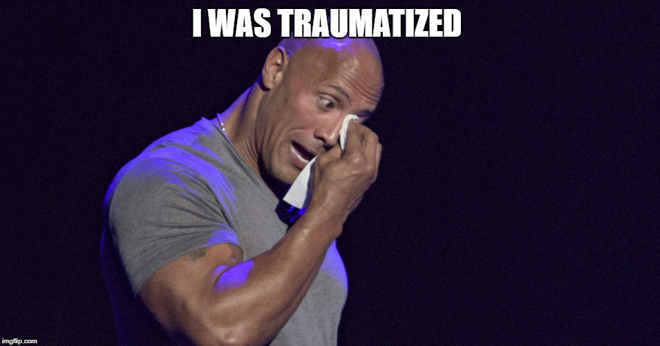 I WAS TRAUMATIZED | made w/ Imgflip meme maker