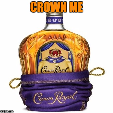 CROWN ME | made w/ Imgflip meme maker